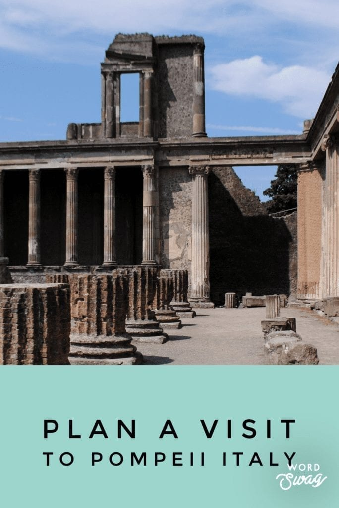 Plan a visit to pompeii Pin for pinterest