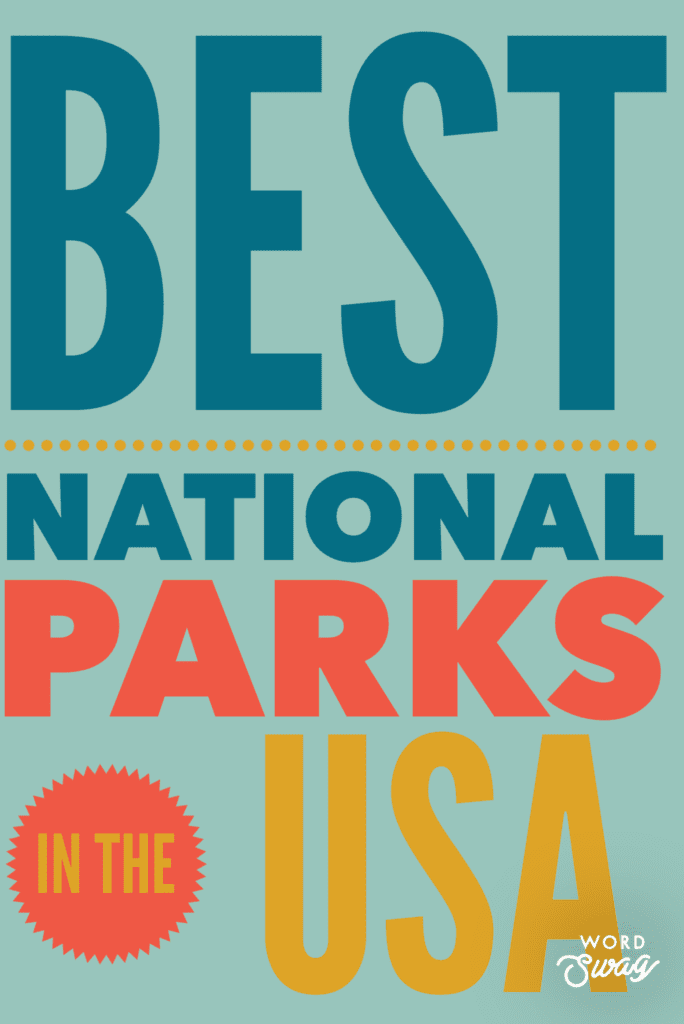 Best National Parks Pin for Pinterest