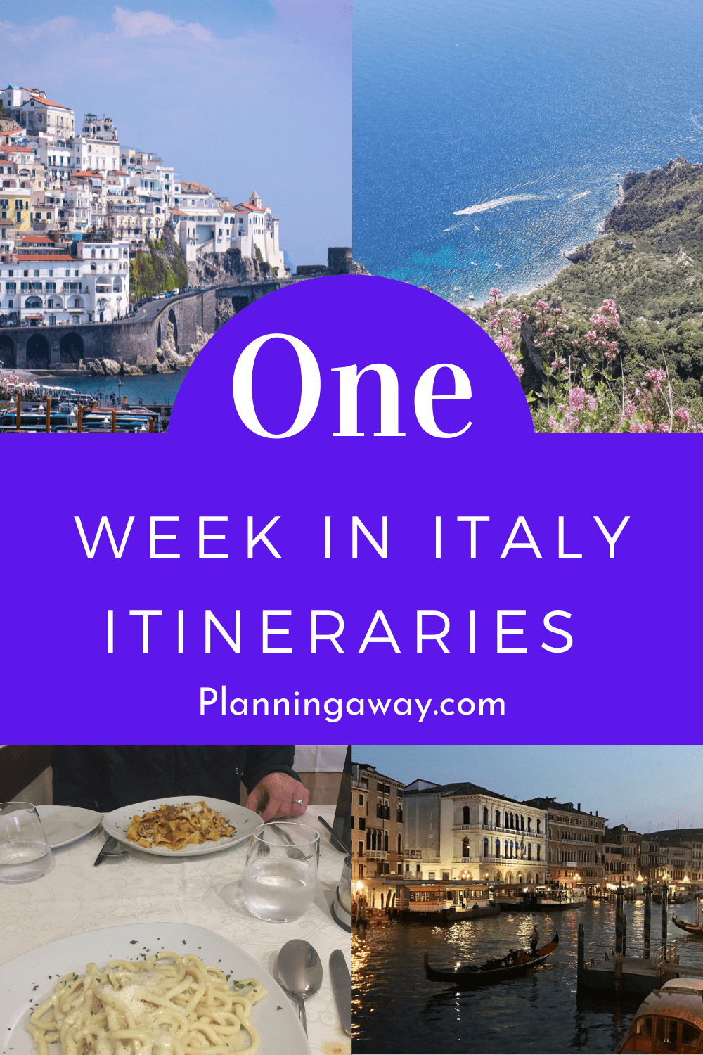 One Week in Italy Itineraries