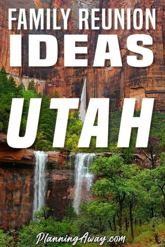 Family Reunion Ideas and Locations in Utah