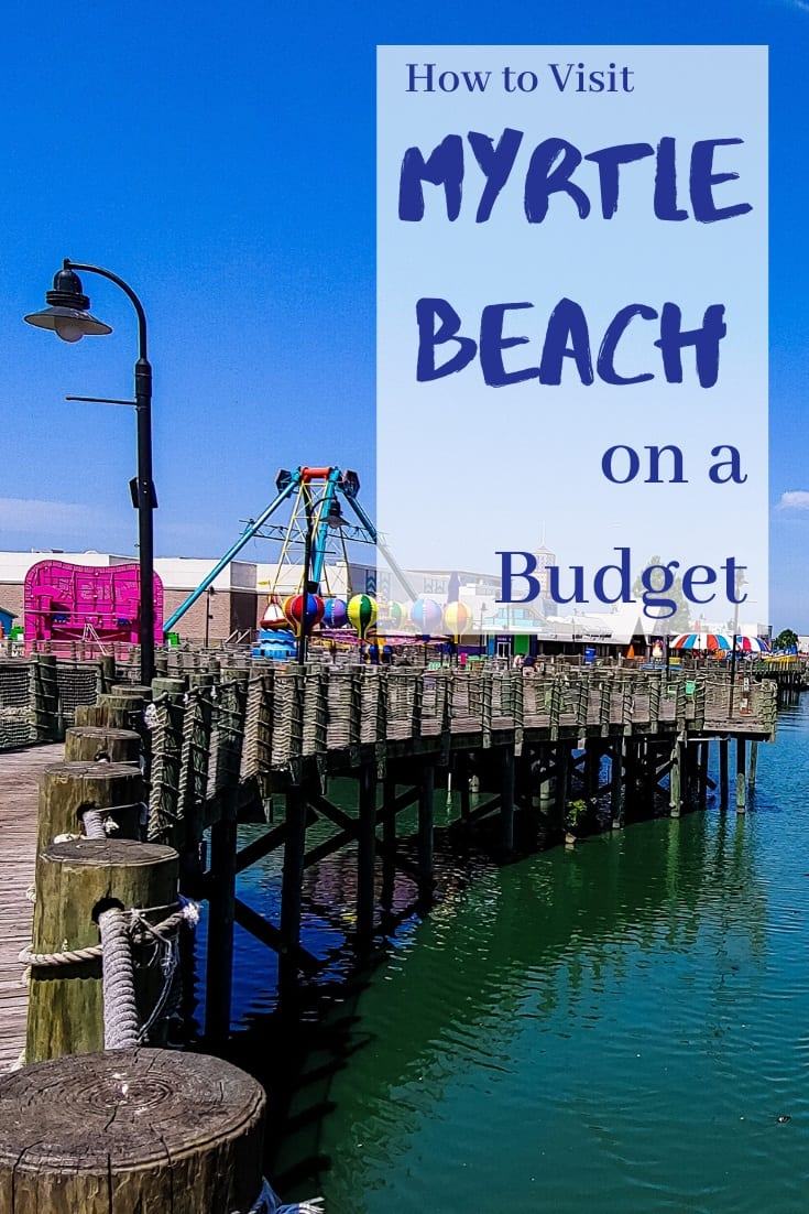 Myrtle Beach on a Budget
