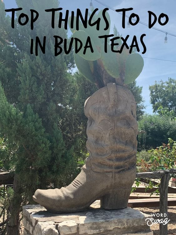 Top Things to do in Buda TX pin for pinterest