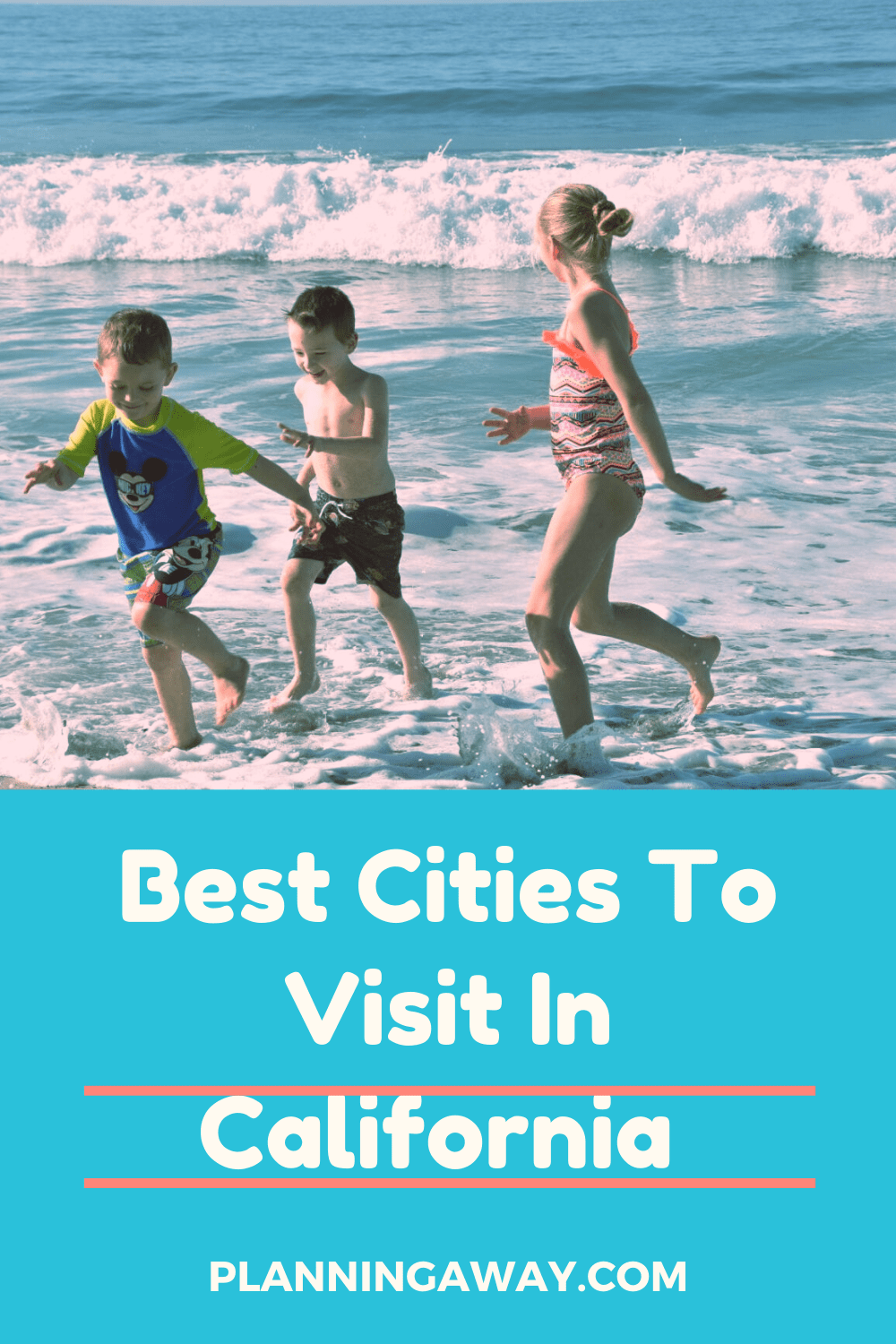 Best California Cities Pin for Pinterest