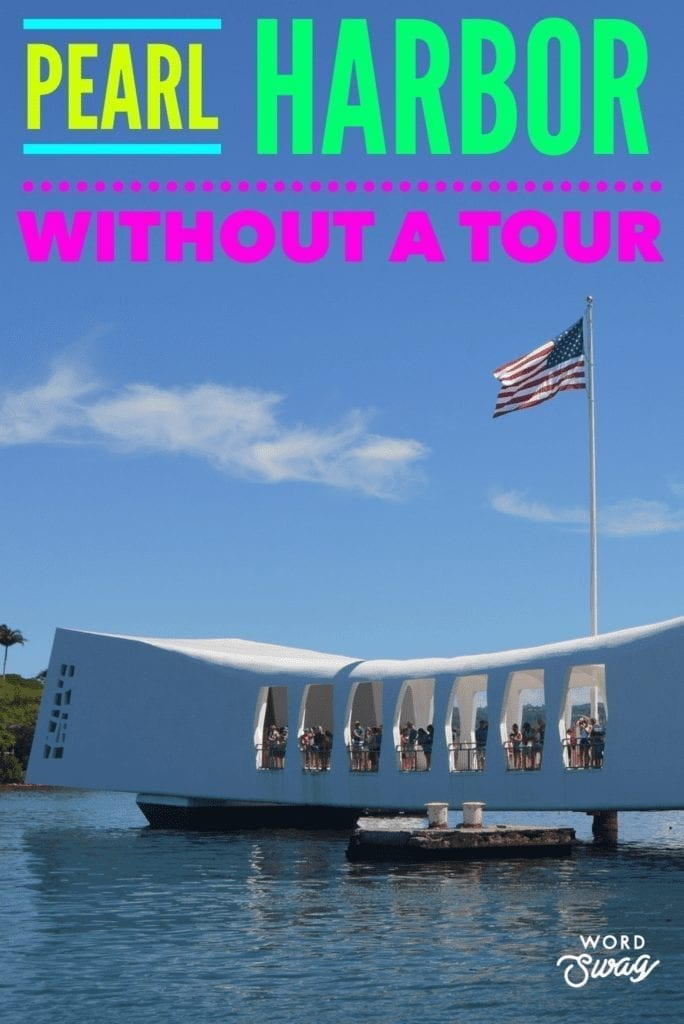 Pearl Harbor without at Tour Pin for Pinterest