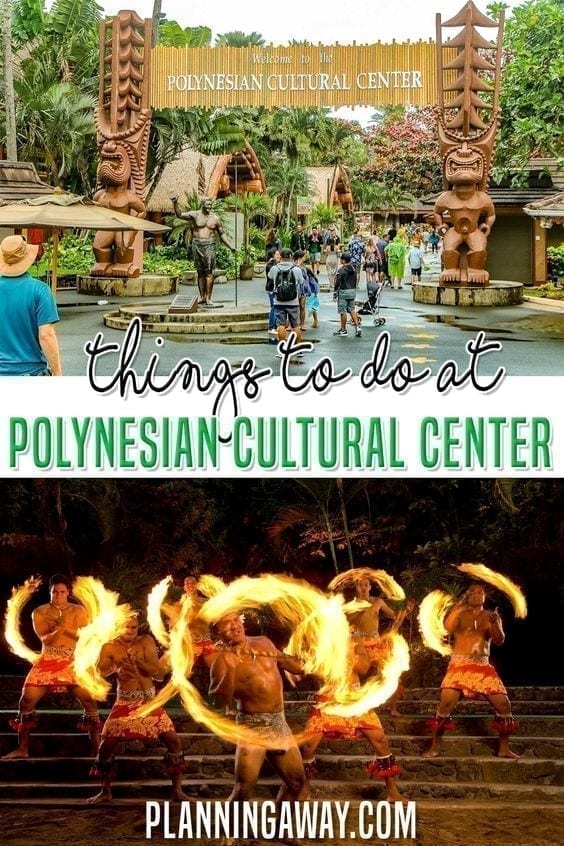 Things To Do At The Polynesian Cultural Center