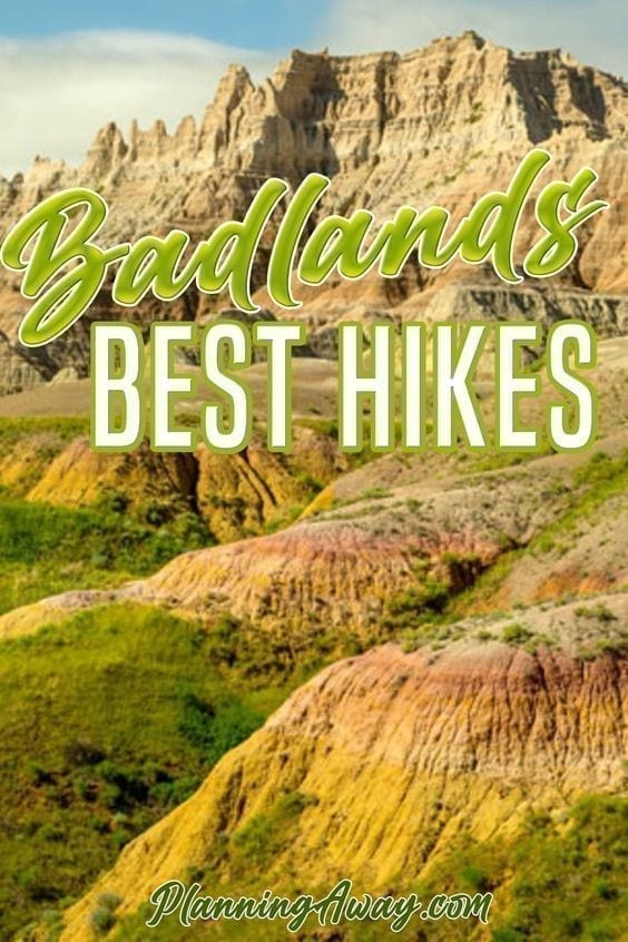 Best Hikes in Badlands National Park Pin for PInterest