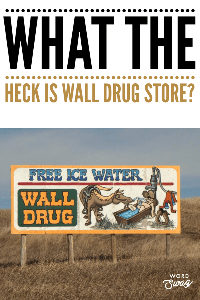 Wall Drug Store Pin for Pinterest