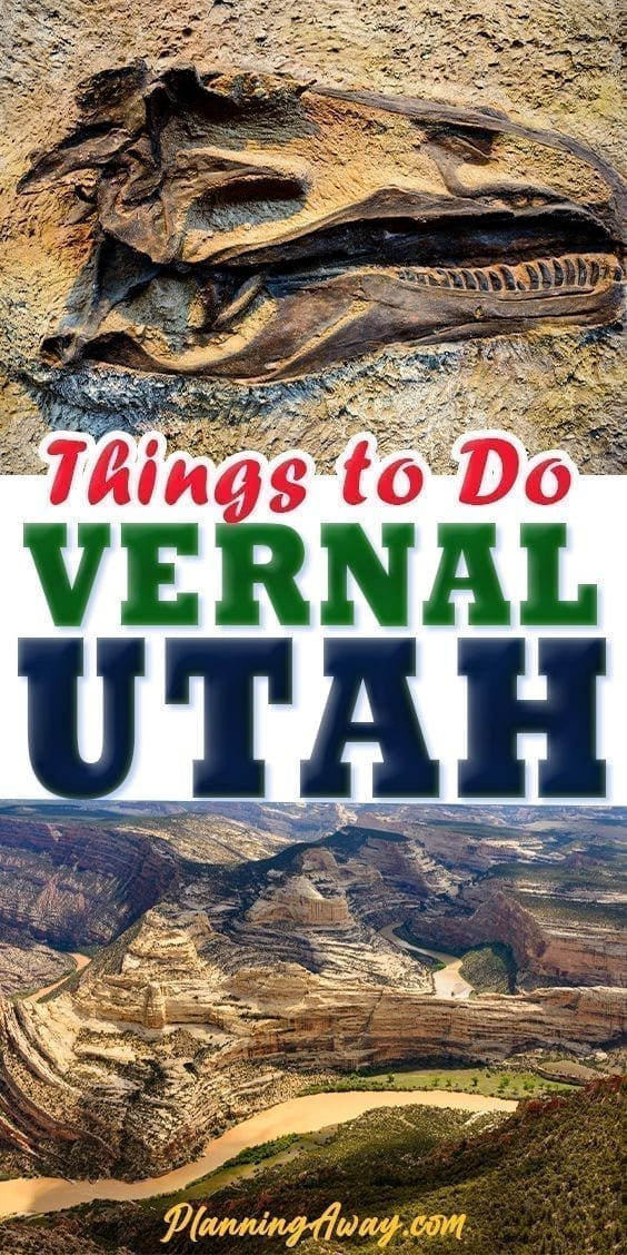 Things to do in Vernal pin for pinterest