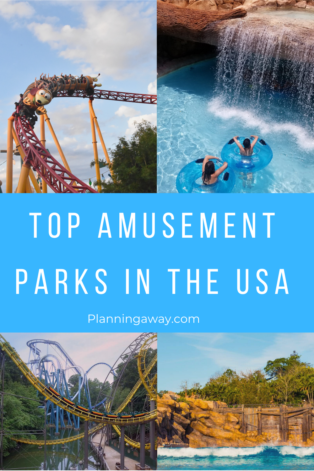 Best Amusement Parks In the USA
