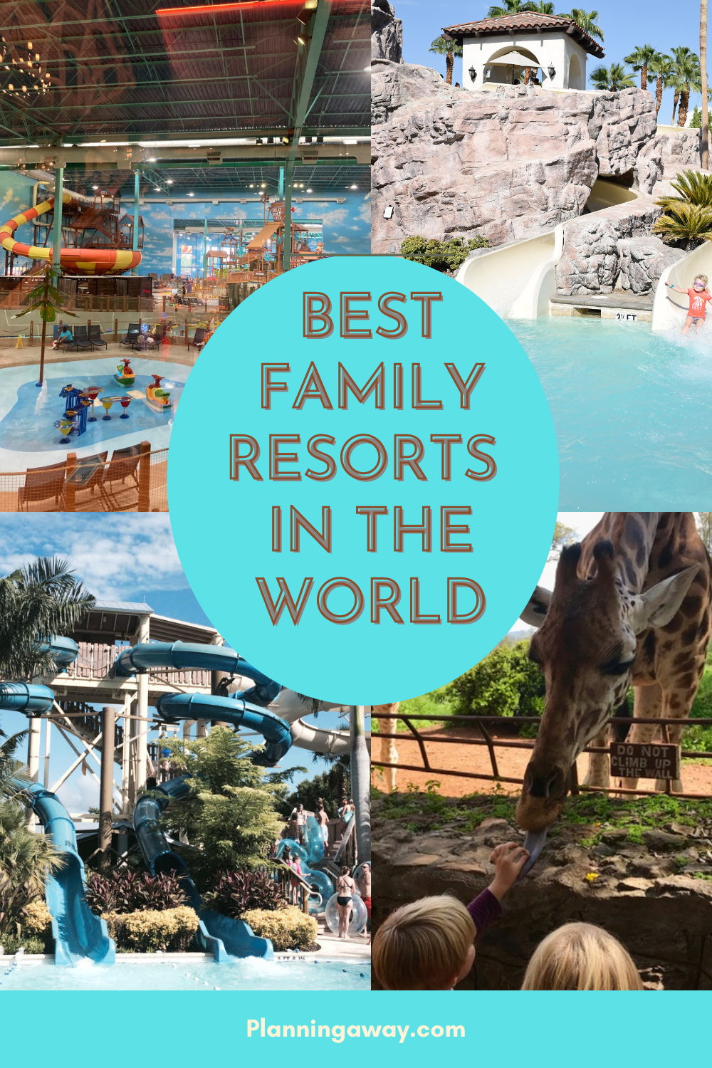 Best family resorts in the World - Pin